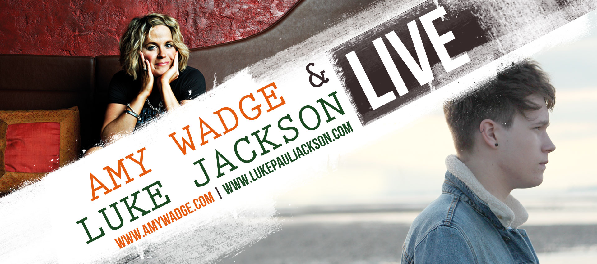 Amy Wadge and Luke Jackson Live