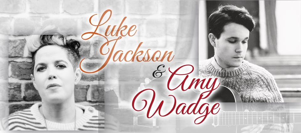 Luke Jackson and Amy Wadge 2018 Tour